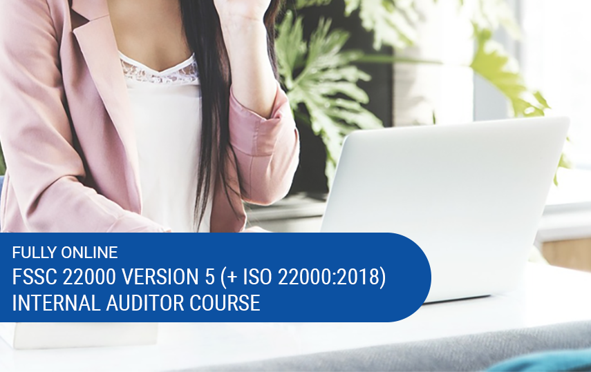 Online FSSC 22000 Version 5 (including ISO 22000:2018) Internal Auditor Training