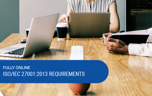 Online ISO 27001:2013 Requirements Training