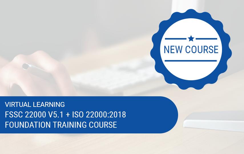 Online FSSC 22000 Version 5.1 (incl. ISO 22000:2018) Foundation Training