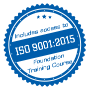 Includes access to ISO 9001:2015 Foundation Course Badge