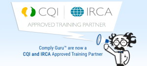 Comply Guru are now a CQI and IRCA Approved Training Partner