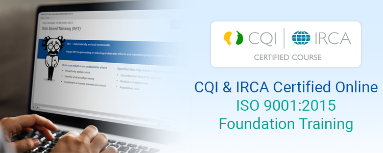 CQI & IRCA Certified Online ISO 9001:2015 Foundation Training