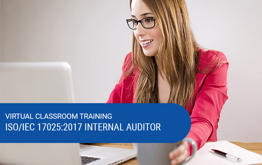 Virtual ISO/IEC 17025:2017 Internal Auditor Training