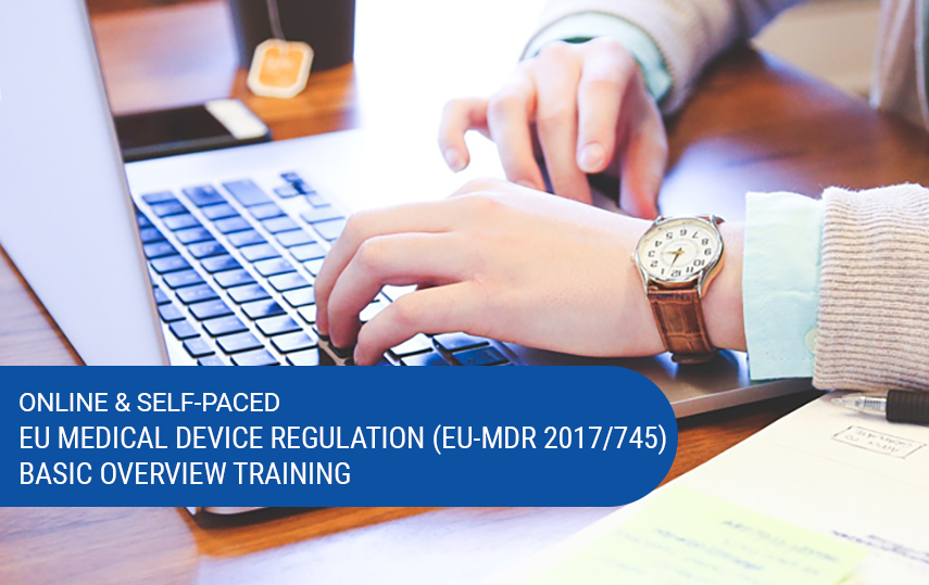 Online & Self-Paced Basic Overview of EU Medical Device Regulation (MDR 2017/745) Course