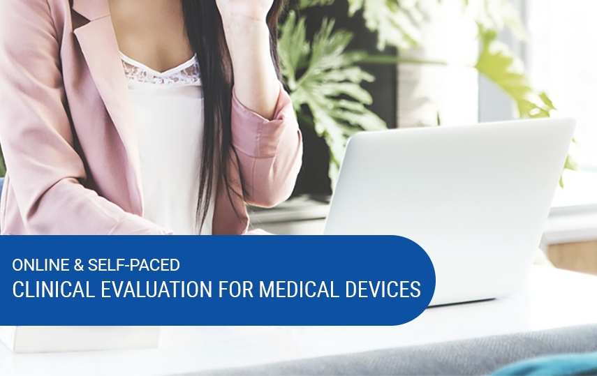 Online & Self-Paced Clinical Evaluation for Medical Devices Course
