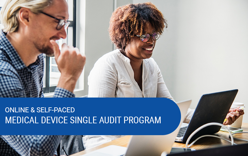 Online & Self-Paced Medical Device Single Audit Program (MDSAP) Foundation Course