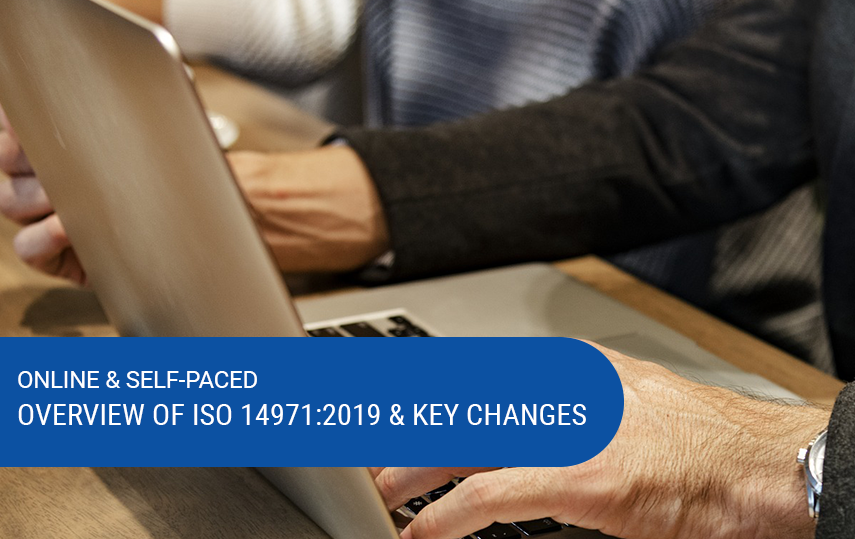 Online & Self-Paced Risk Management & ISO 14971:2019 [including Key Changes] Course