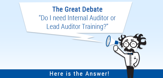 Do I need Internal Auditor or Lead Auditor Training?