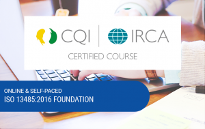 CQI & IRCA Certified Online ISO 13485:2016 Foundation Course