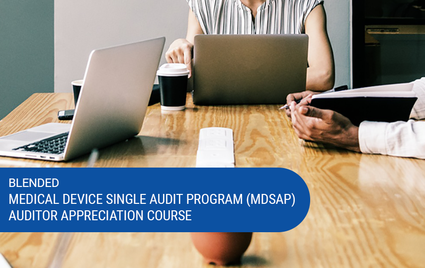 Medical Device Single Audit Program (MDSAP) Auditor Training