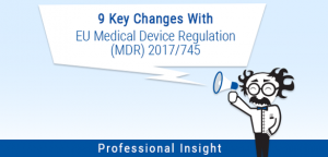 9 Key Changes With EU MDR 2017/745 Image